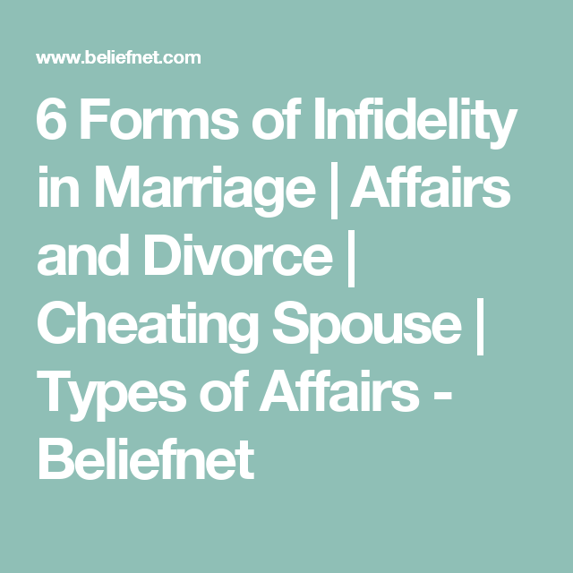 6 Forms of Infidelity in Marriage | Affairs and Divorce | Cheating