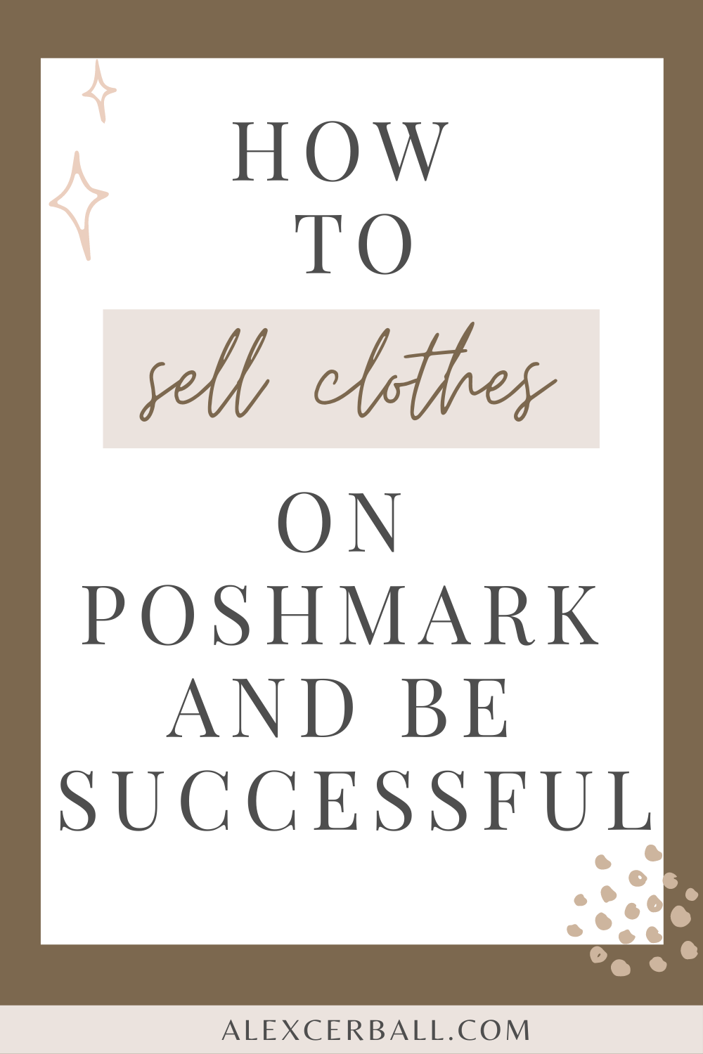 How To Sell Clothes On Poshmark And Be Successful In 2020 Selling Clothes How To Sell Clothes Things To Sell