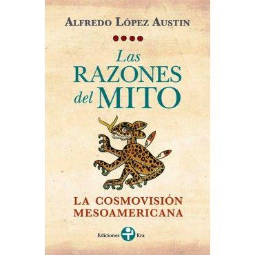 Las Razones Del Mito Mitos Libros Escrito