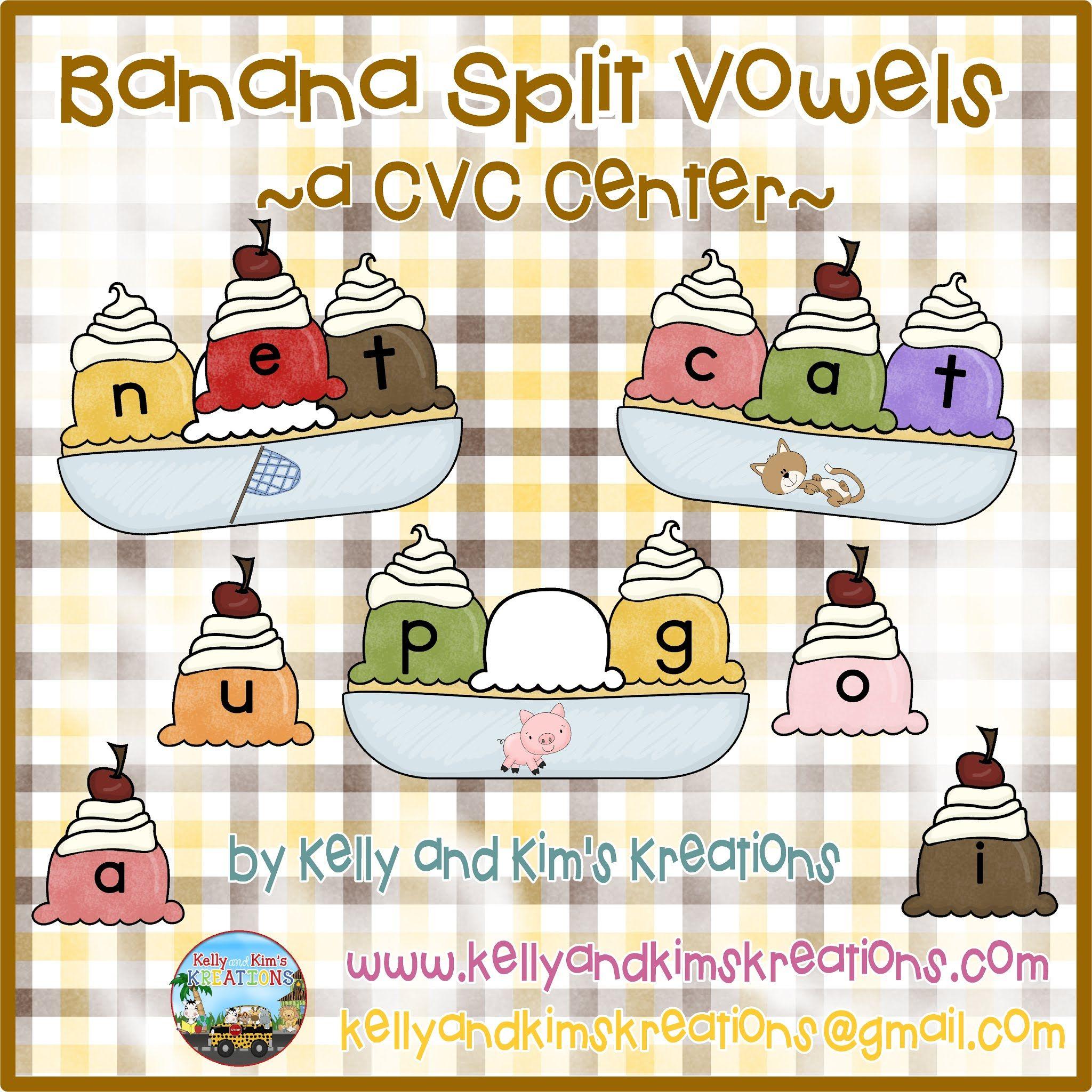 Banana Split Vowels A Cvc Center