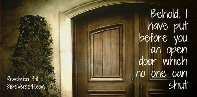 God Will Open Doors No Man Can Shut But There Will Be
