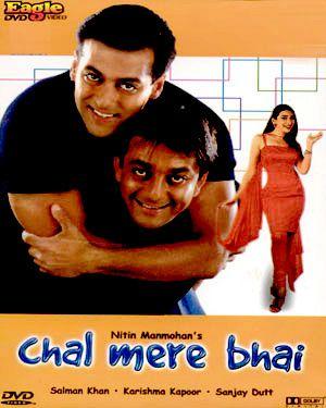 Chal Mere Bhai Indian Movies Movies Hindi Movies