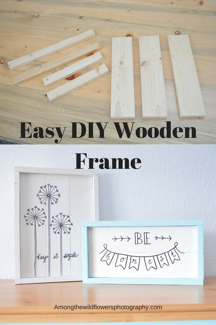 The Easiest Rustic Frame You Need to Make | Wooden frames, Easy ...