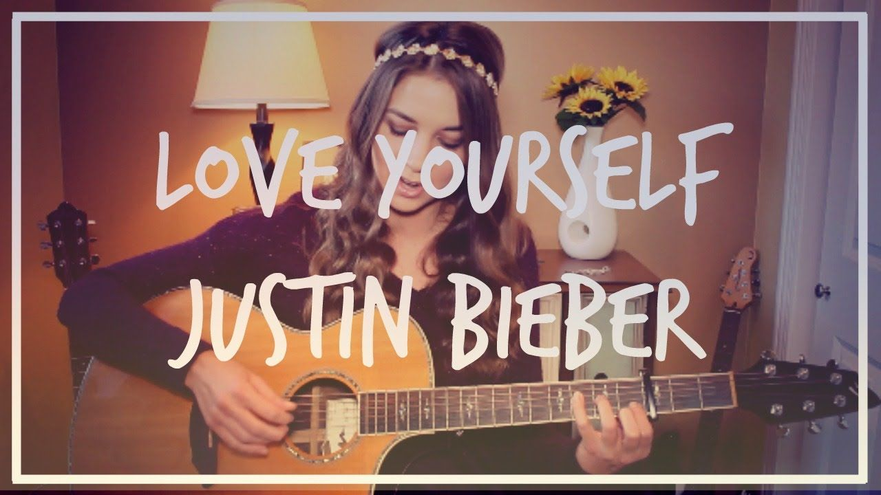 Love Yourself Justin Bieber Guitar Tutorial Easy Get The