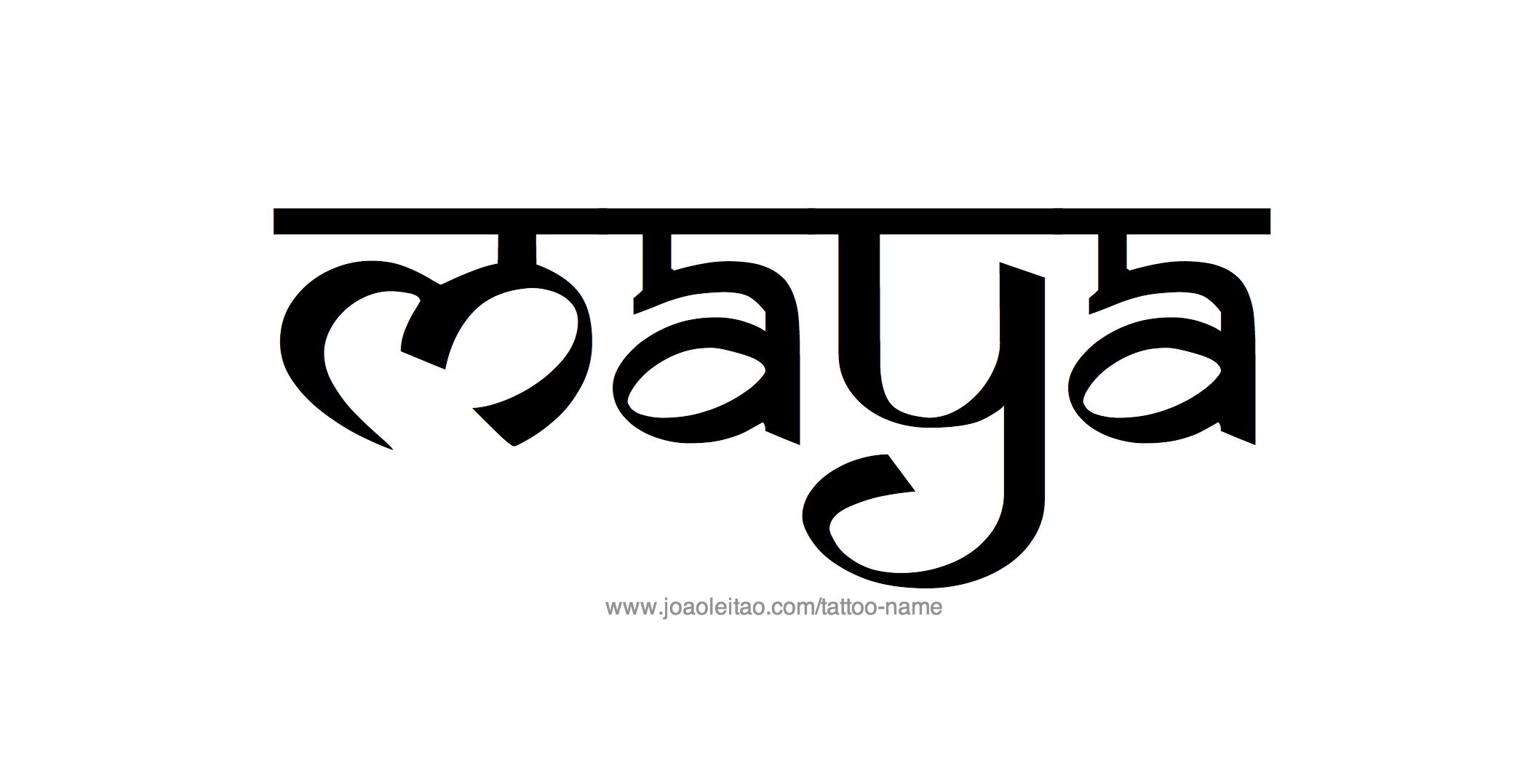 Maya Name Tattoo Designs  Name tattoos, Name tattoo designs, Maya