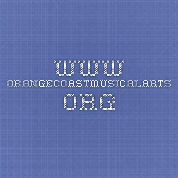 www.orangecoastmusicalarts.org