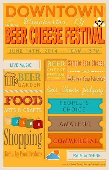 Beer Cheese #Festival - Downtown #Winchester, #Kentucky -  June 14, 2014
