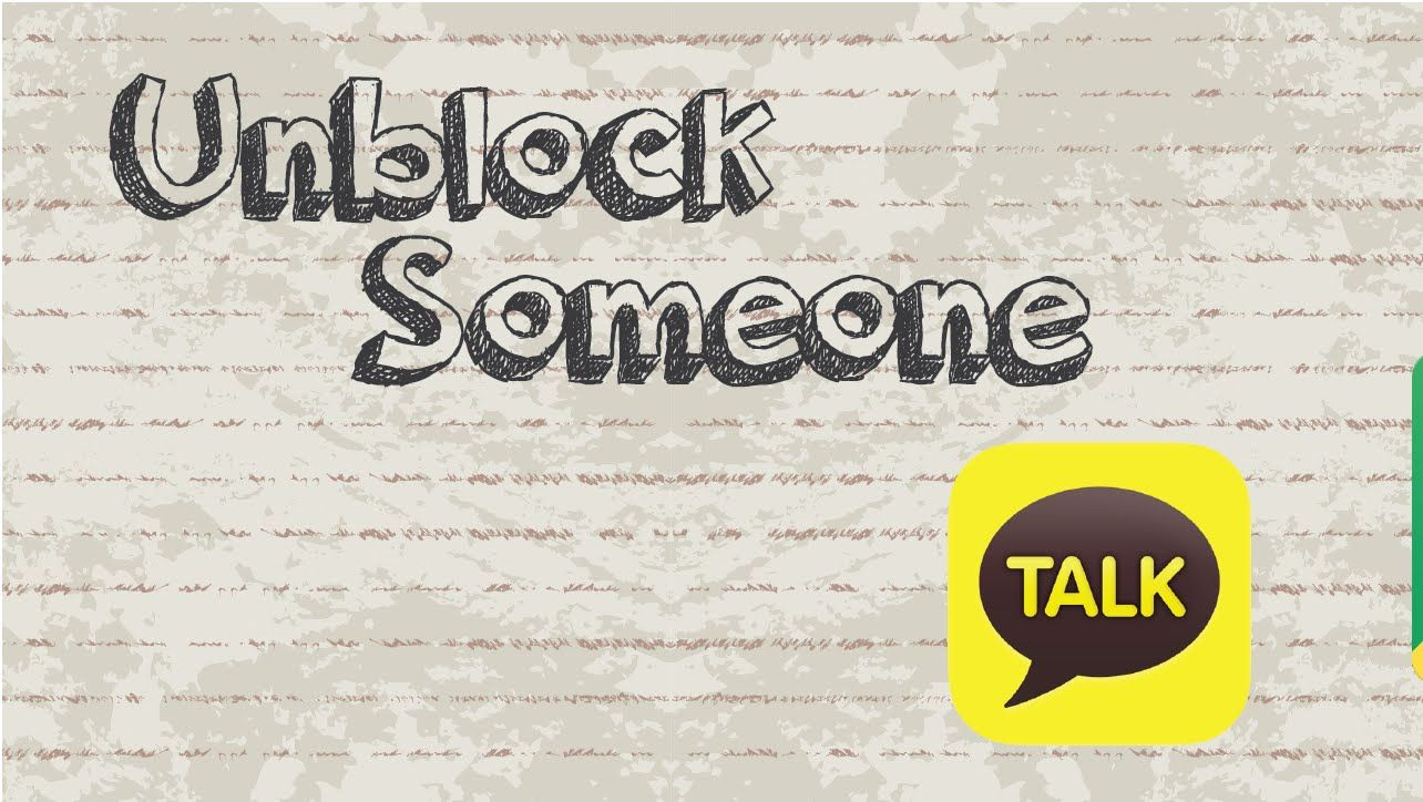 How to unblock someone on Kakaotalk video youtube app
