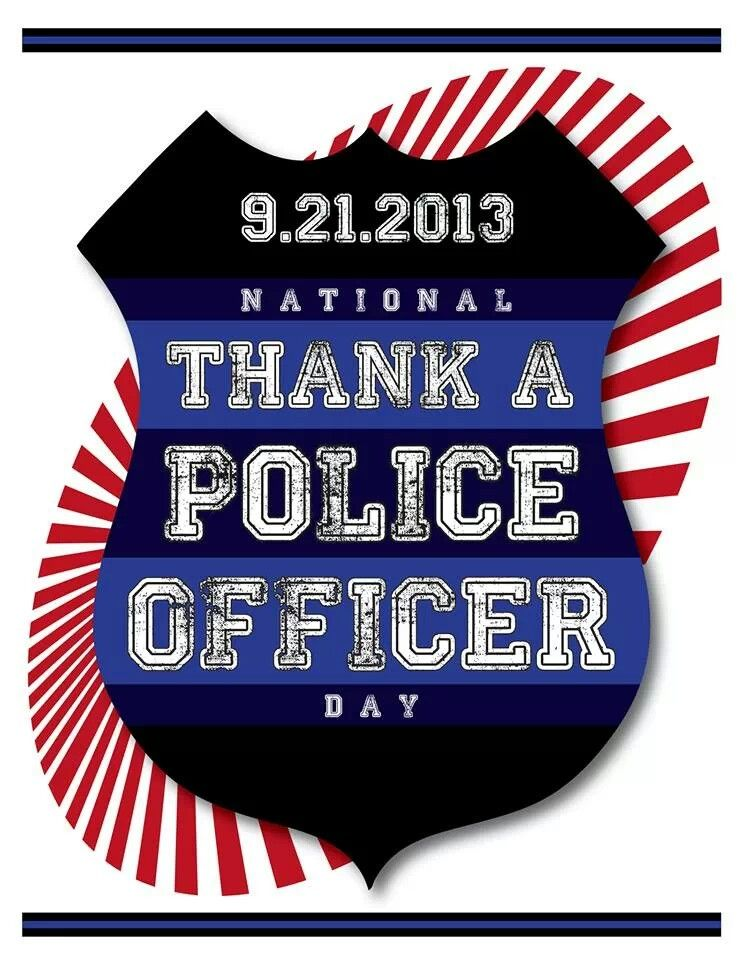 National Thank A Police Officer Day Future Mrs Officer Pinterest