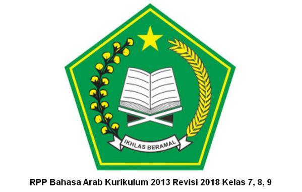 Rpp Bahasa Arab Kurikulum 2013 Revisi 2018 Kelas 7 8 9 Kurikulum Bahasa Arab Bahasa