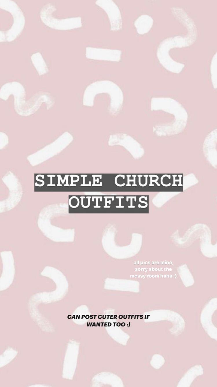 CUTE, SIMPLE CHURCH OUTFITS