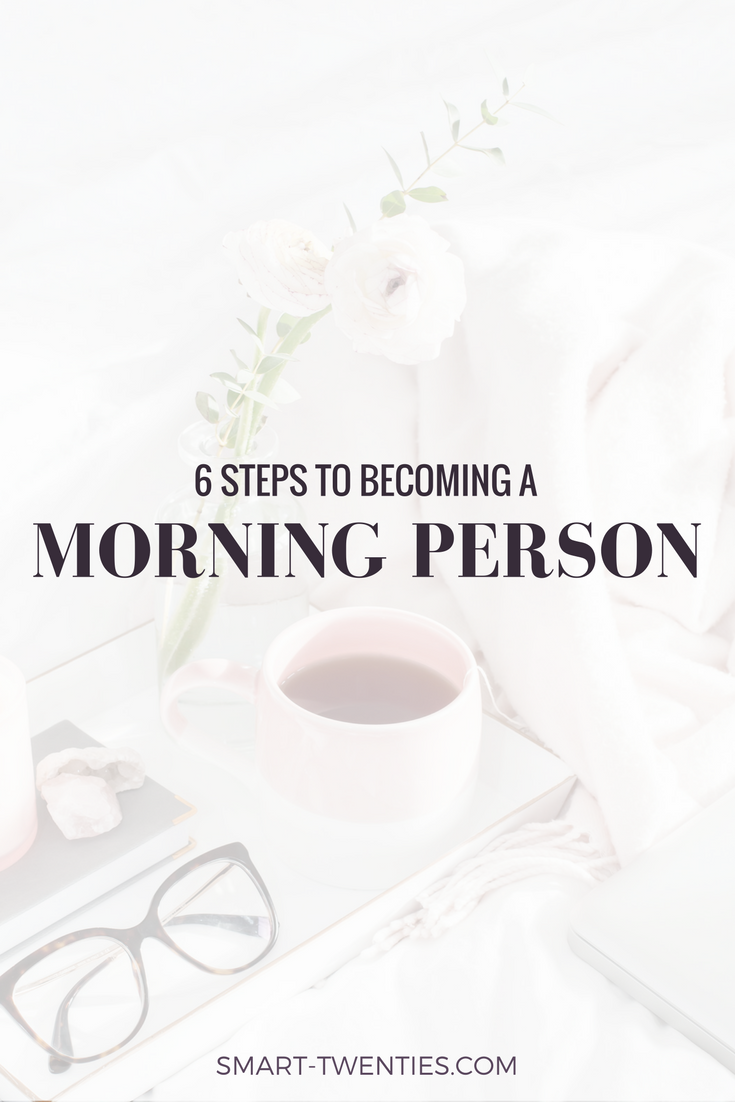 6 Tricks To Becoming A Morning Person is part of Organization College Morning Person - In this post I share 6 simple tricks to start becoming a morning person, even if you love hitting snooze!