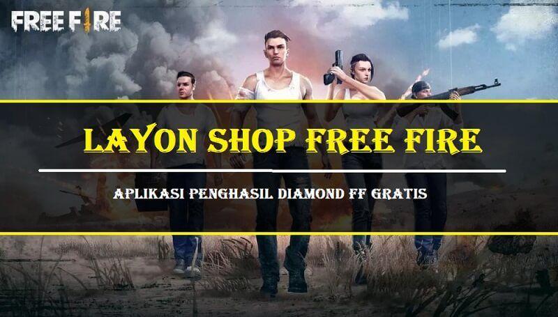 Jika Sobat Yang Ingin Mempunyai Diamond Ff Gratis Maka Silahkan Download Layon Shop Free Fire Karena Aplikasi Ini Sudah Saya Gunakan Dan Gratis Tahu Aplikasi