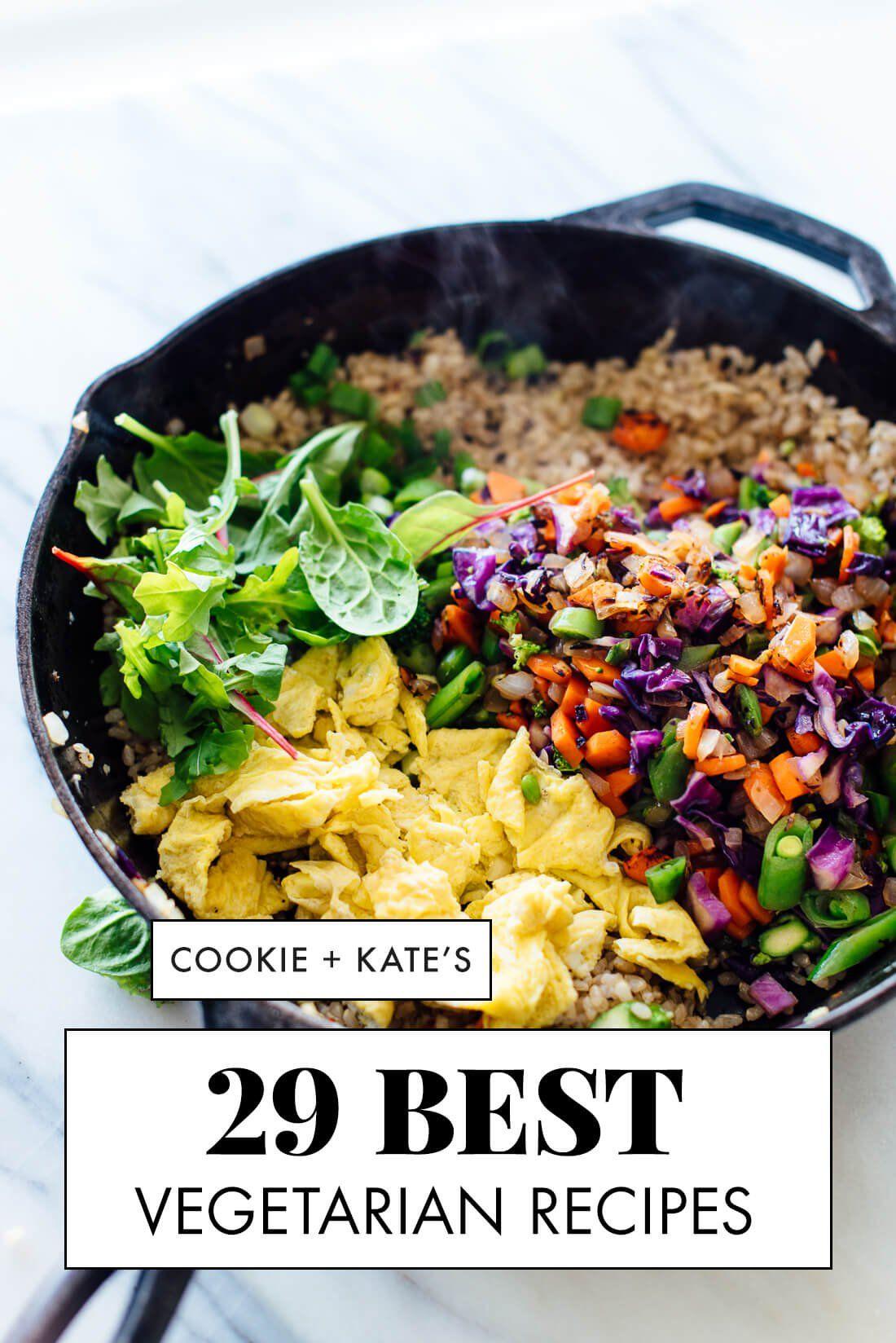 29 Best Vegetarian Recipes #vegetariandish