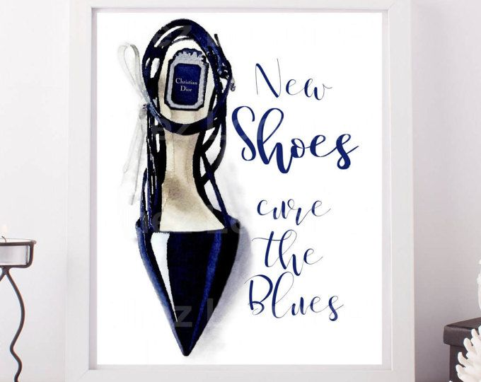 Shoe Fashion Quote, Christian Dior Print, Fashion Art Print, Dior High Heels ,