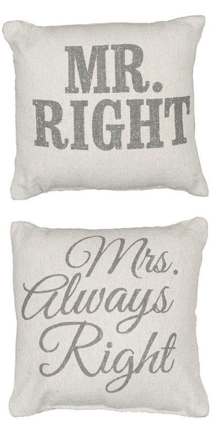 Mr Right Mrs Always Right Throw Pillows L O V E