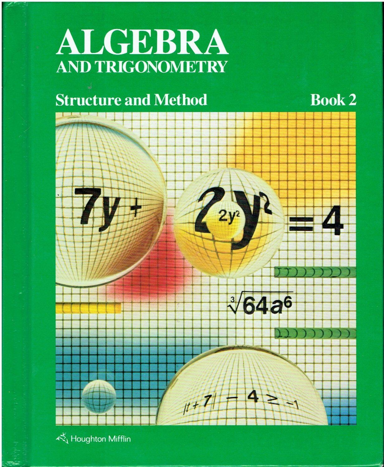 Algebra and Trigonometry: Structure and Method Book 2 high