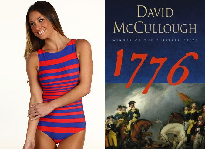 "The book: 1776 by David McCullough  The first sentence: ""On the afternoon of Thursday, October 26, 1775, His Royal Magesty George III, King of England, rode in royal splendor from St. Jame's Palace to the Palace of Westminster, there to address the opening of Parliament on the increasingly distressing issue of war in America.   The bikini: Maren Stripe by DKNY. $68.99."