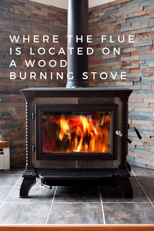Where The Flue Is Located On A Wood Burning Stove Burning Flue Freestandingfireplacewood Wood Stove Wood Burning Stove Wood Stove Fireplace