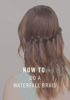 How to Do a Waterfall Braid On Yourself | Fishtail plaits, Fishtail ...