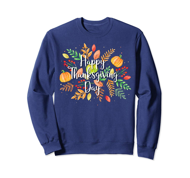Happy Thanksgiving Day Thankful Turkey Pumkin Hello Fall Tee Sweatshirt #hellofall