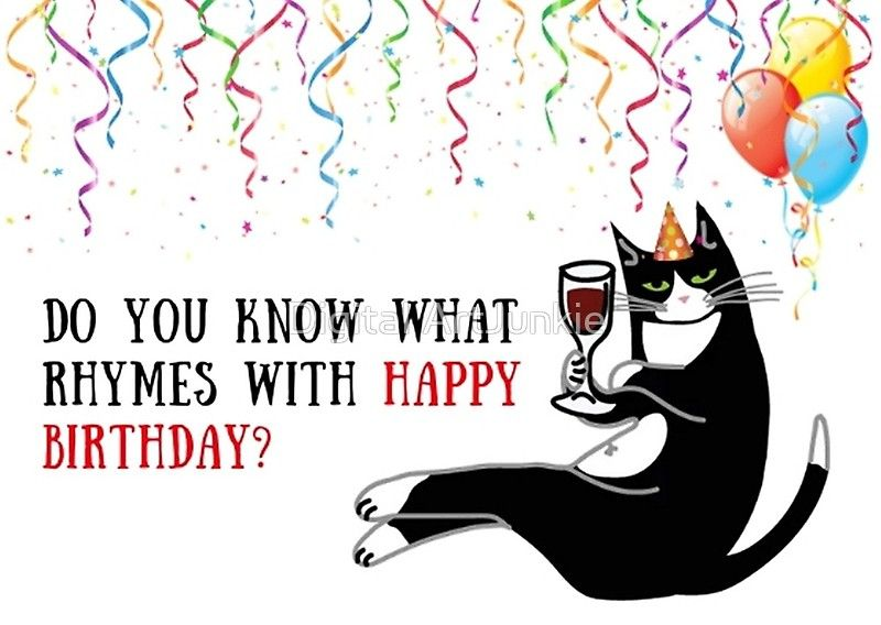 Cat Wine Birthday Gifts Greeting Card By Willow Days Funny Happy Birthday Images Birthday Jokes Happy Birthday Wishes