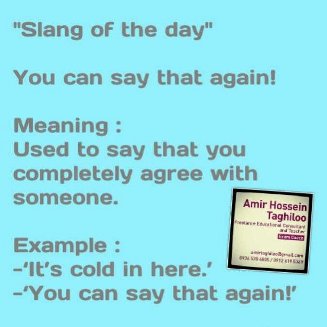 You can say that again! | Slangs | Education, Ios, Boarding pass