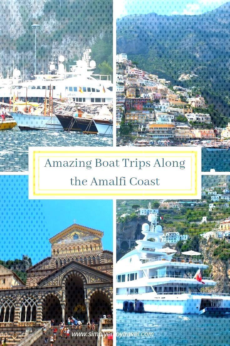 Amazing Boat Trips Along the Amalfi Coast - Simply Enjoy Travel Amazing boat trips along the Amalfi