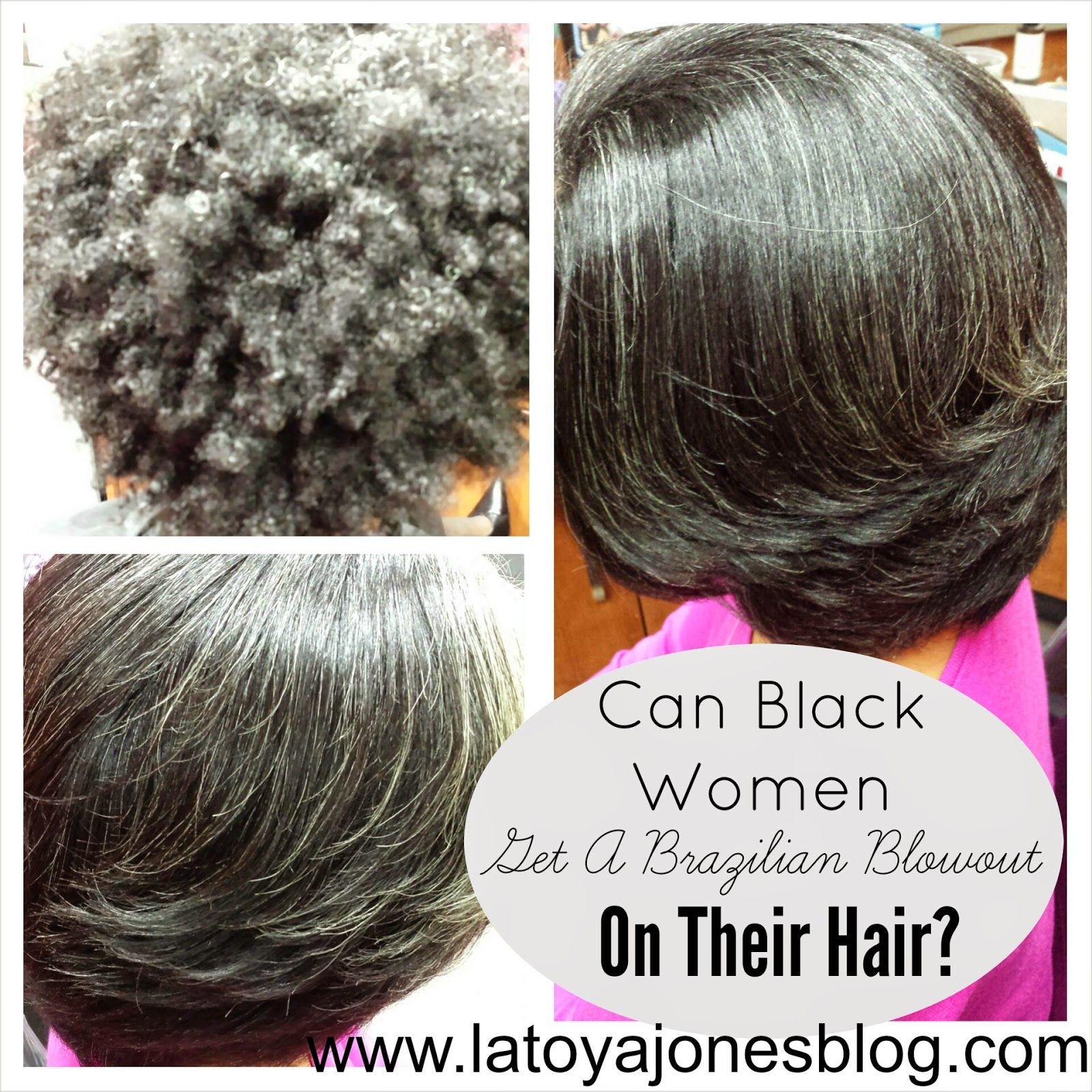 Can Black Women Get A Brazilian Blowout On Their Hair Brazilian Blowout Natural Hair Blowout Blowout Hair