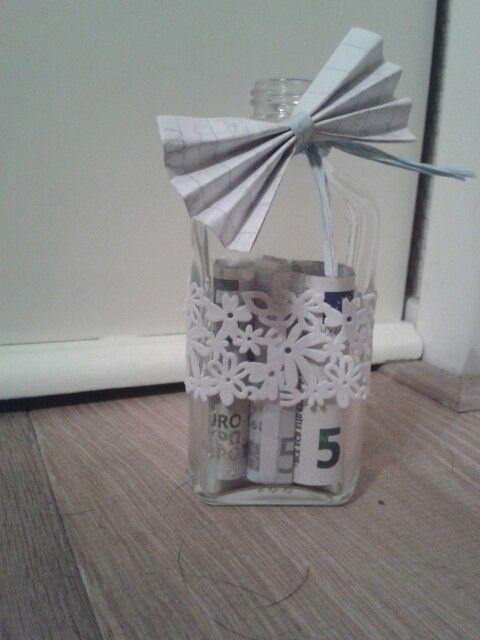 Leuke manier om geld te geven eerst het flesje kapot for Leuke ideeen om geld kado te geven
