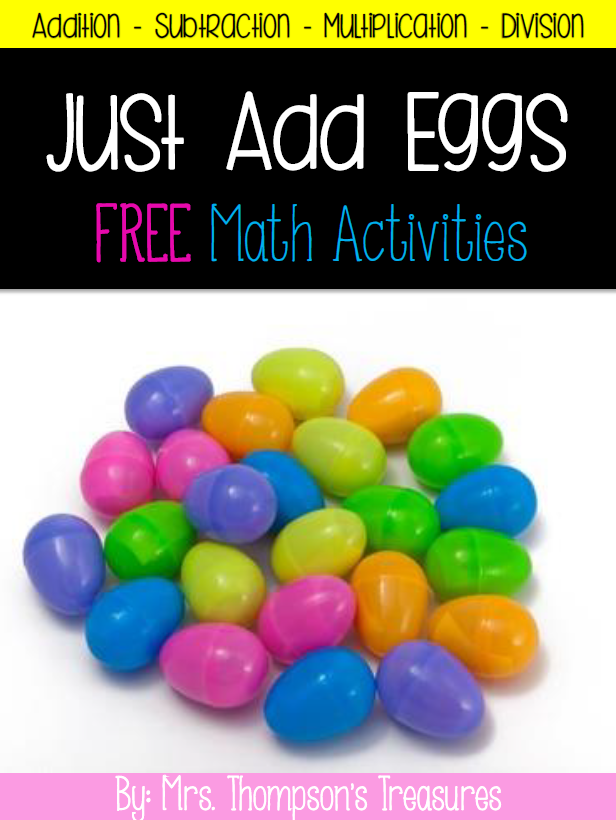 Free Easter Math Activities - Just Add Eggs - Mrs. Thompson's Treasures