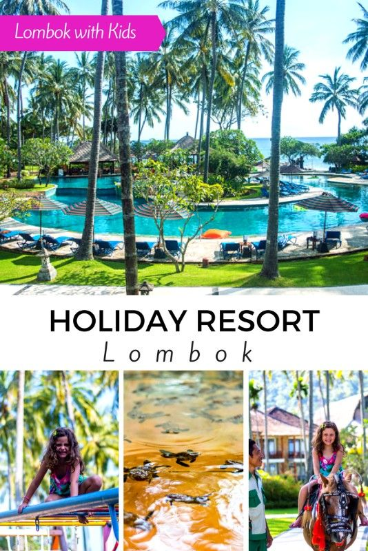 Lombok with Kids - Holiday Resort Lombok - Thrifty Family Travels