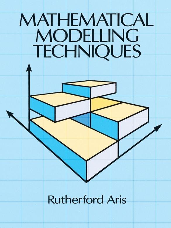 Mathematical Modelling Techniques Modeling Techniques