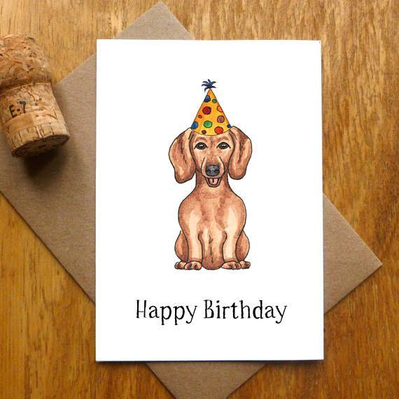 Dachshund Happy Birthday Card For A Dog Lover Birthdaycard Giftidea