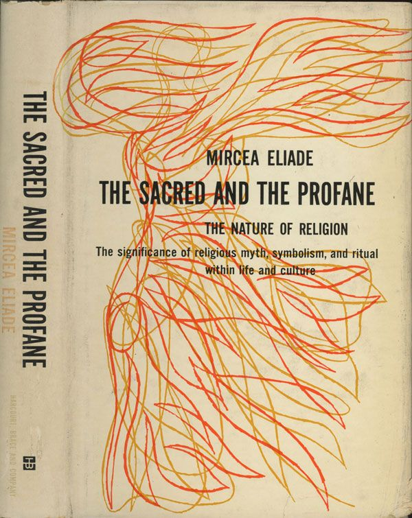 The Sacred And The Profane Mircea Eliade Free Download Borrow And Streaming Internet Archive World Of Books Sacred Artist Statement