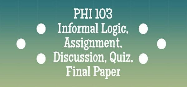 phi 103 informal logic week 2 quiz answers Study flashcards on phi 103 entire course informal logic ( new course january 2014 ) at cramcom quickly memorize the terms, phrases and much more cramcom makes it easy to get the grade you want.