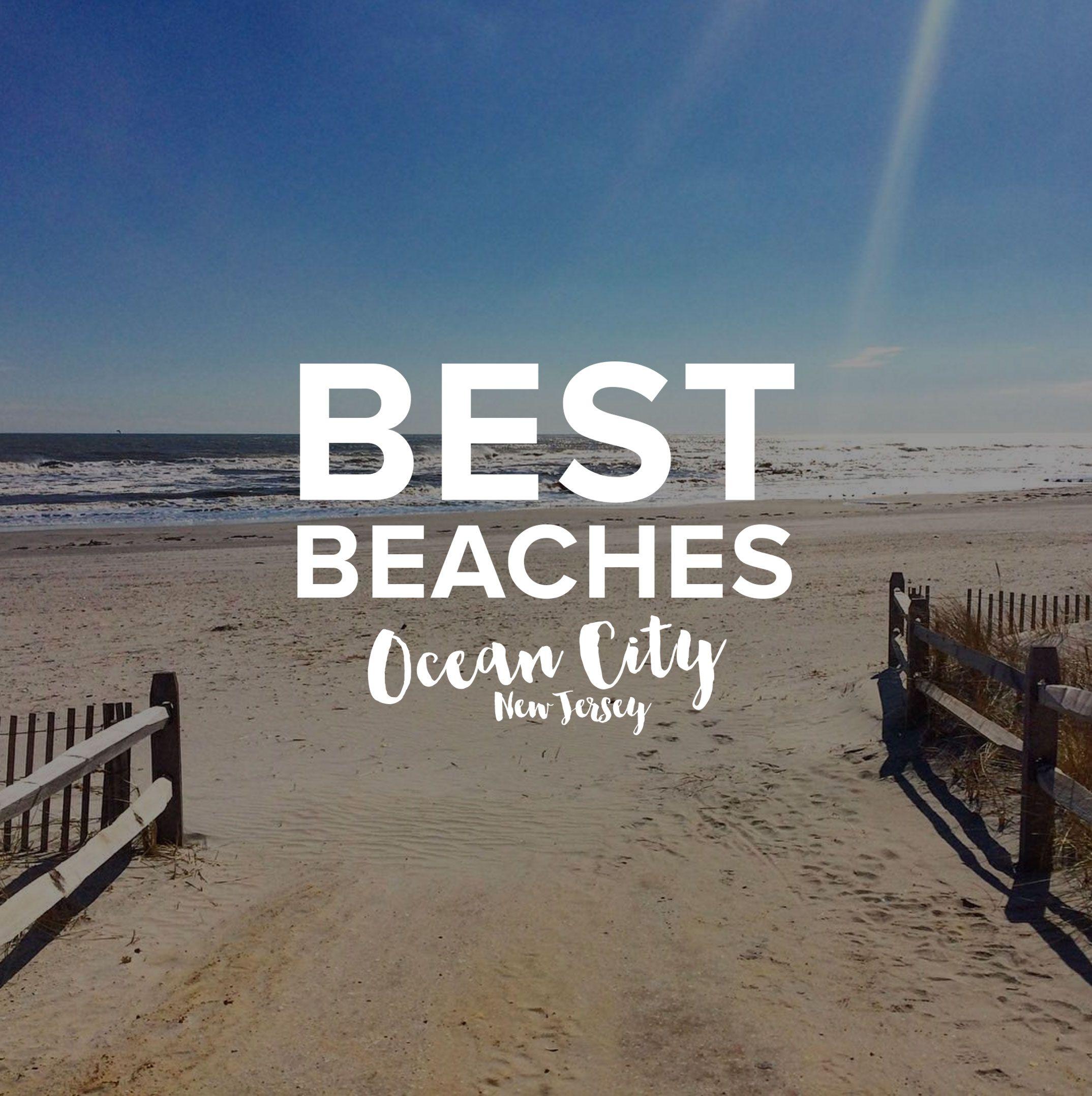Top 10 Beaches In Ocean City Nj Ocean City Nj Ocean City Beach