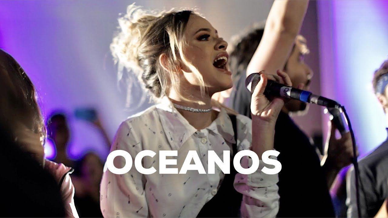 Oceanos Ao Vivo No Kemuel Worship Com Imagens Musica Gospel