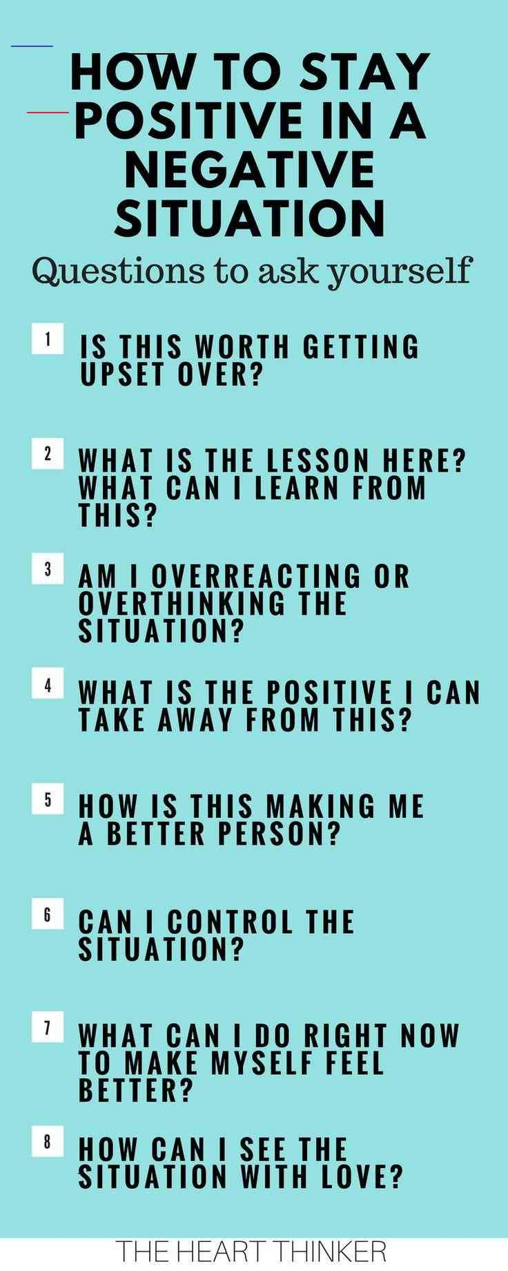 HOW TO STAY POSITIVE IN NEGATIVE SITUATIONS LoveHappiness