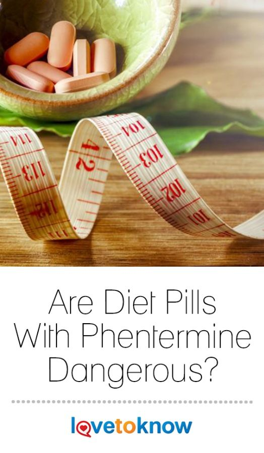 Are Diet Pills With Phentermine Dangerous?