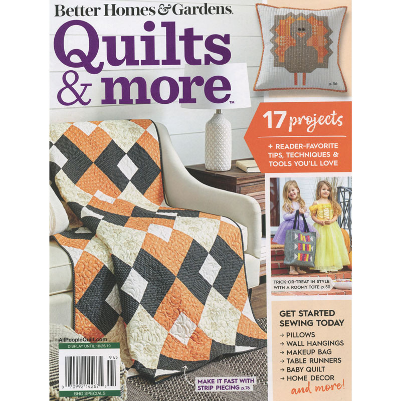 Better Homes Gardens Quilts More Fall 2019 Better Homes And Gardens Garden Quilt Quilts Better Homes