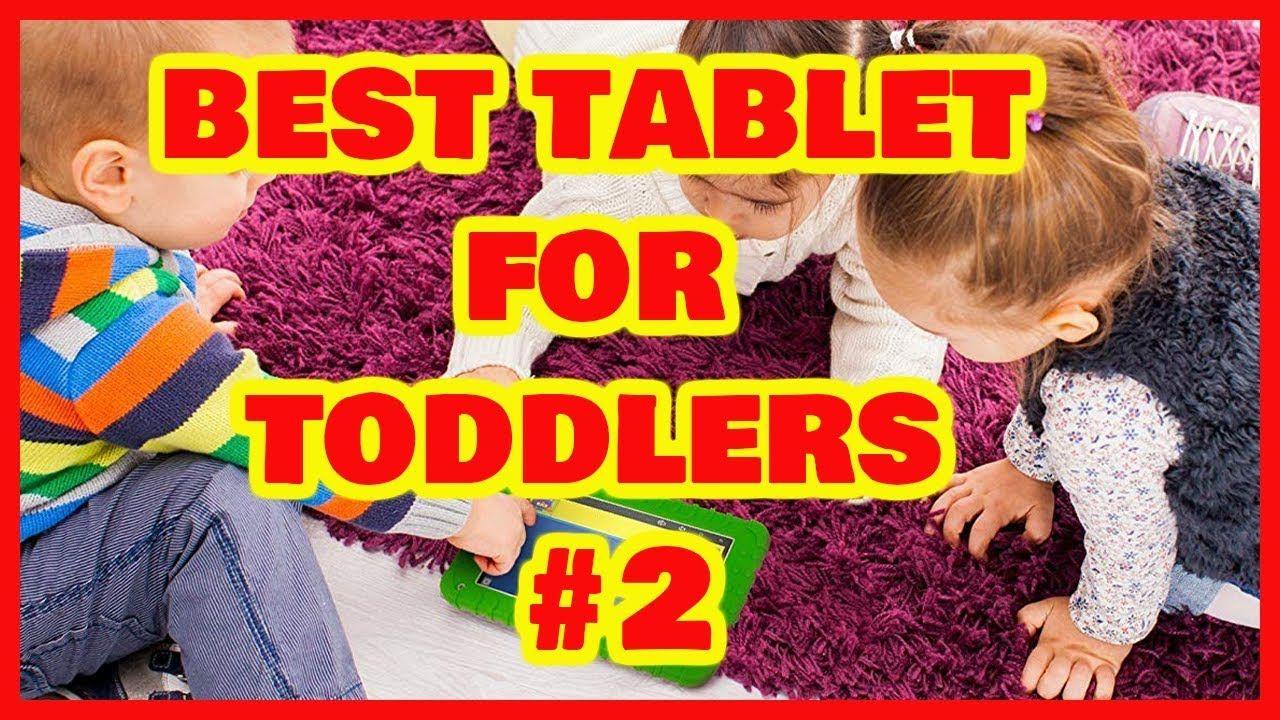 Best tablet for toddlers 2 httpsyoutubeq5utu68qiqa