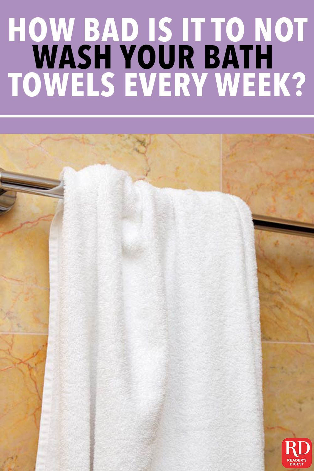 How Bad Is It To Not Wash Your Bath Towels Every Week Towel