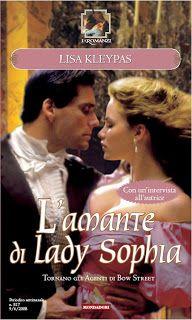 LISA KLEYPAS: L'amante di Lady Sophia - secondo libro della serie Bow Street Runners