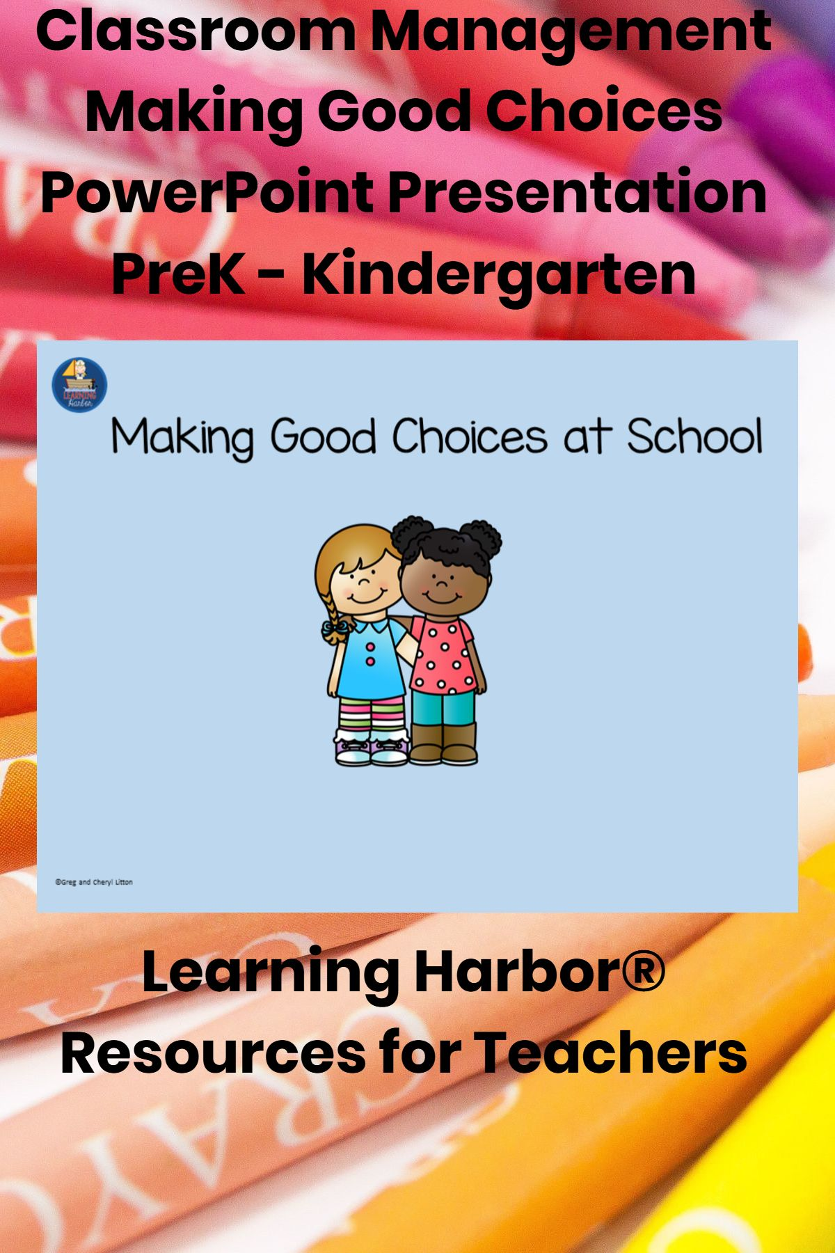Classroom Management Making Good Choices Powerpoint