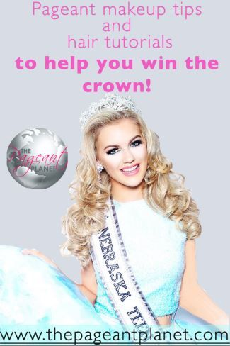 Follow us for the best hair and makeup tips to help you win the crown! | http://thepageantplanet.com/category/hair-and-makeup/