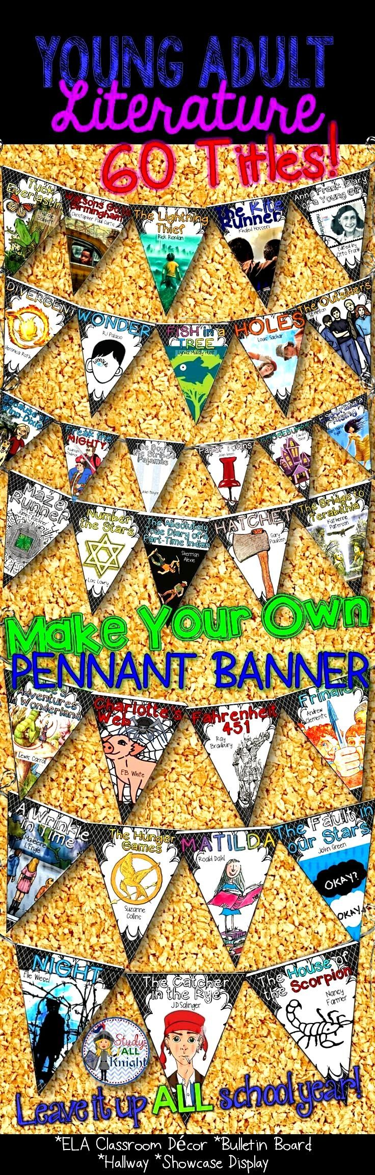 English Classroom Decor Young Adult Literature: Make Your Own Pennant Banner - Hang your favorite