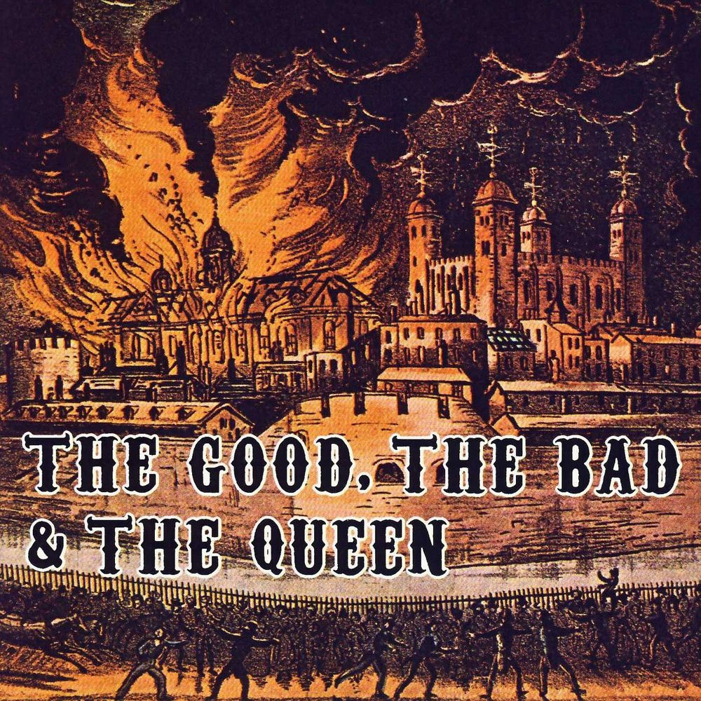 The Good, the Bad & the Queen (2007)