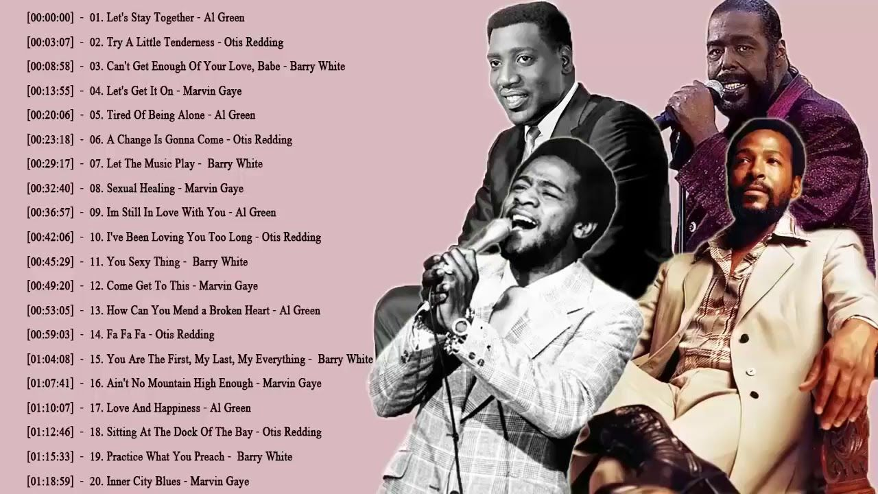 Otis Redding Al Green Marvin Gaye Barry White Greatest Hits