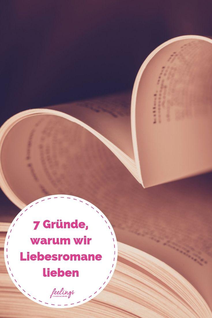 7 Grunde Warum Wir Liebesromane Lieben Feelings Magazin
